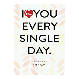 Funny Love you everyday pink watercolor background Card