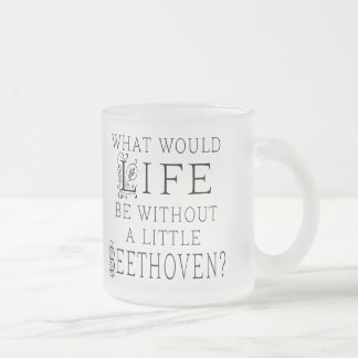 Funny Ludwig Beethoven Music Quote Frosted Glass Coffee Mug