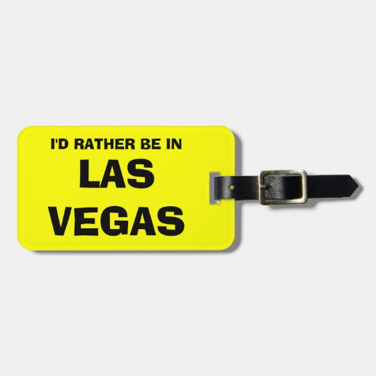 Funny luggage tag | I'd rather be in
