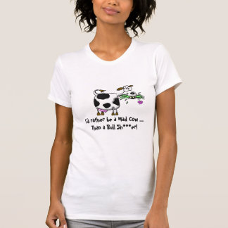 Funny mad cartoon cow t-shirt, bull shi**er T-Shirt