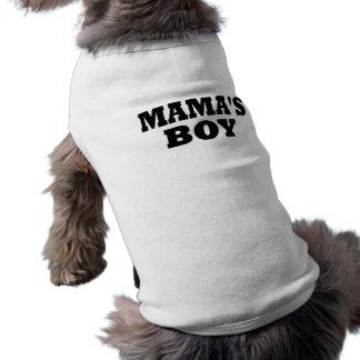 Funny Mama's Boy  Dog T Shirt