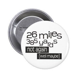 Funny Marathon 26 miles 385 yards 6 Cm Round Badge
