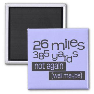 Funny Marathon 26 miles 385 yards Square Magnet