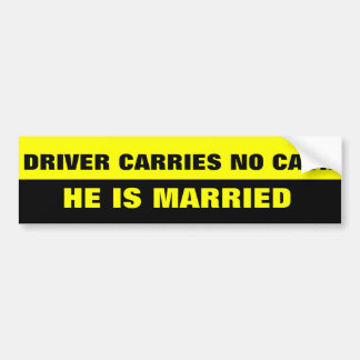 FUNNY MARRIAGE JOKE BUMPER STICKER
