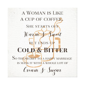 Funny Marriage Like Coffee Retro Grunge Typography Stretched Canvas Print