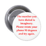 funny math joke 6 cm round badge