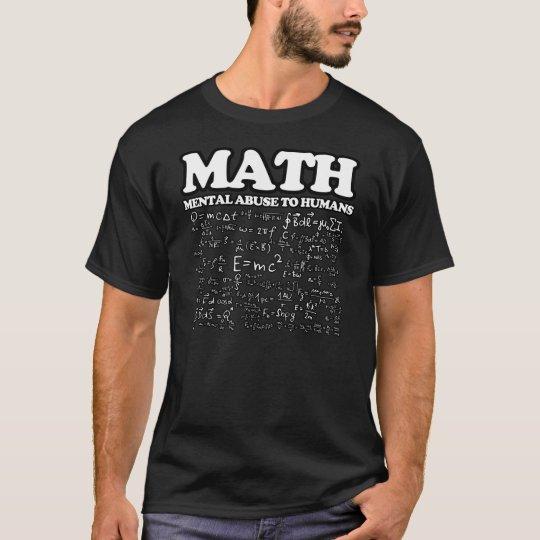 Funny Math Mental Abuse to Humans Mathematics joke