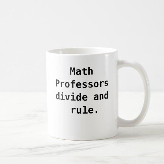 Funny Math Professor Quote Joke Pun Coffee Mug