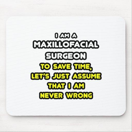 Funny Maxillofacial Surgeon T-Shirts and Gifts Mouse Pad