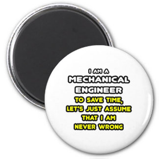 Funny Mechanical Engineer T-Shirts and Gifts 6 Cm Round Magnet