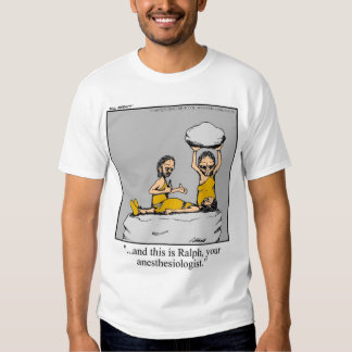 Funny Medical Anesthesiologist Tee Shirt