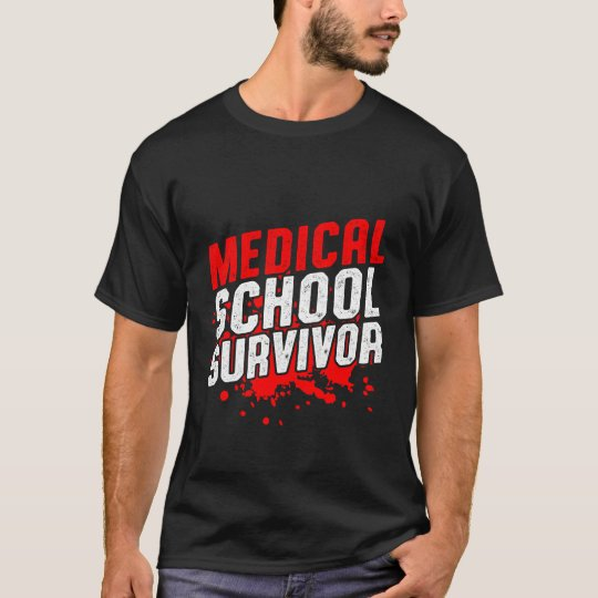 Funny Medical School Survivor T-shirt for Doctors