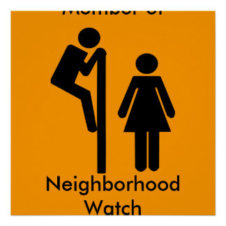 Funny Member of Neighborhood Watch Safety Posters