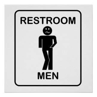 Funny Men s Restroom Sign Print