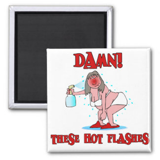 Funny Menopause Square Magnet