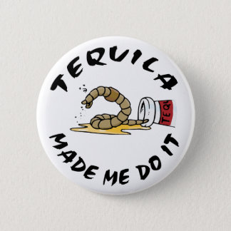 Funny Mexican Tequila 6 Cm Round Badge