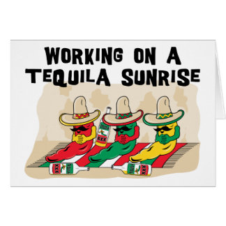 Funny Mexican Tequila Sunrise Card