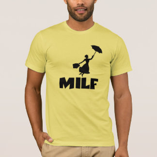 Funny MILF T-Shirt
