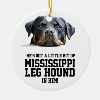Funny Mississippi Leg Hound | Rottweiler Dog Face Christmas Ornament