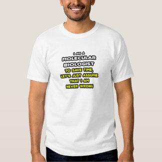 Funny Molecular Biologist T-Shirts