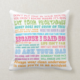 Funny Mom's Sayings White Pillow