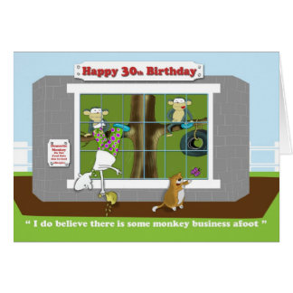 funny monkey business 30th Birthday  card