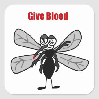 Funny Mosquito Saying Give Blood Design Square Sticker