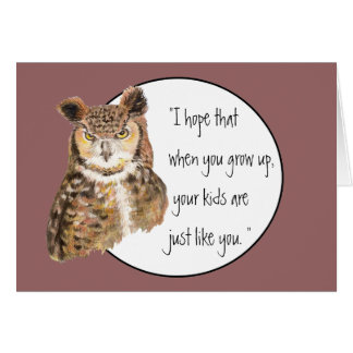 Funny Mother's Day Verse and Owl with Attitude Greeting Card