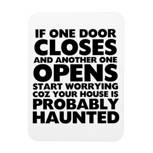 Funny Motivation Quotes Haunted House Magnet