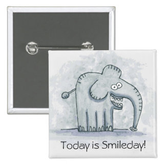 Funny motivational elephant Today is Smileday 15 Cm Square Badge