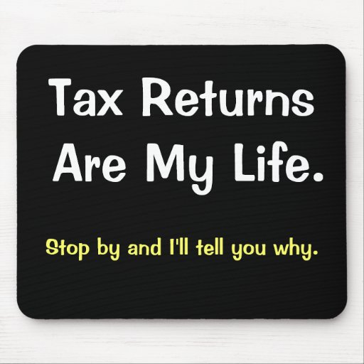 Funny Motivational Tax Preparer Accountant Saying Mouse Mats
