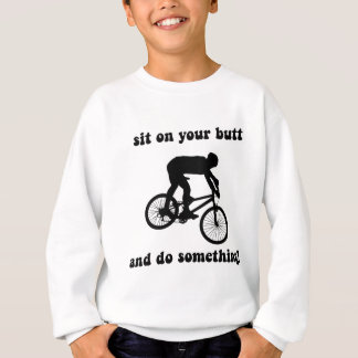 Funny mountain biking sweatshirt