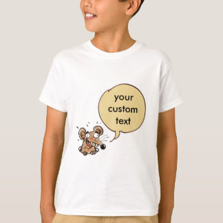 funny mouse with customizable text speech bubble T-Shirt