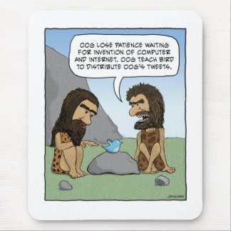 Funny mousepad: Caveman Tweets Mouse Pad