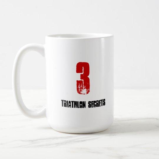 Funny Mug for Triathlete - 3 Triathlon Secrets
