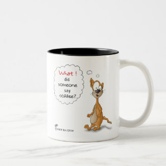 Funny Mugs: Did someone say coffee Two-Tone Coffee Mug