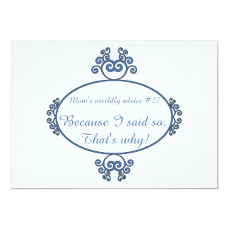 Funny mum sayings on t-shirts and gifts for her 13 cm x 18 cm invitation card