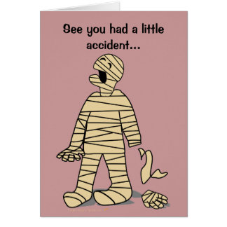 Funny Mummy Broken Hand Feel Better Soon Card
