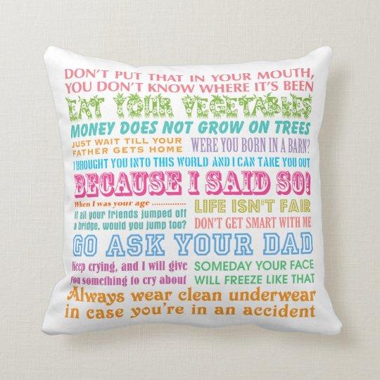 Funny Mum's Sayings White Pillow