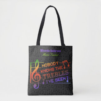 Funny Musicians Treble Pun Joke   Custom Name Tote Bag
