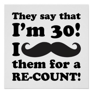 Funny Mustache 30th Birthday Poster