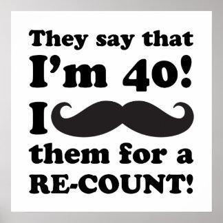 Funny Mustache 40th Birthday Poster