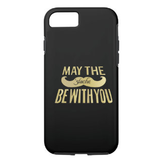Funny Mustache - May the Stache be with you iPhone 7 Case