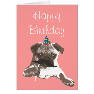 Funny Mustache Pug Happy Birthday Card