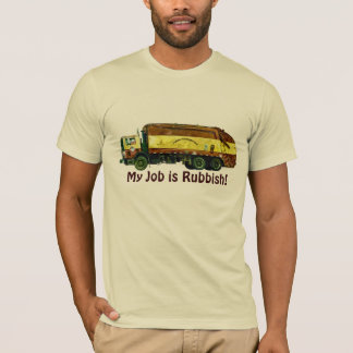 "Funny ""My Job is Rubbish"" Trash Truck Driver Shirt"