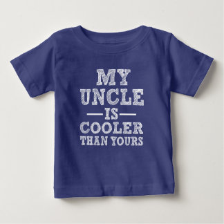 Funny My Uncle is Cooler than yours baby boy shirt