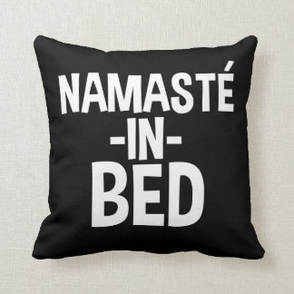 Funny Namaste in Bed pillow