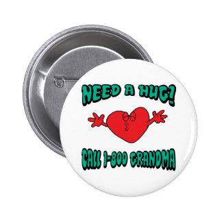 Funny Need A Hug Grandma Pin