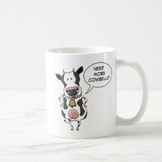 Funny Need More Cowbell Coffee Mug