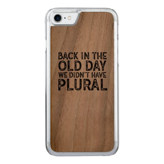 Funny Nerdy Typography Back in the Old Day Carved iPhone 8/7 Case